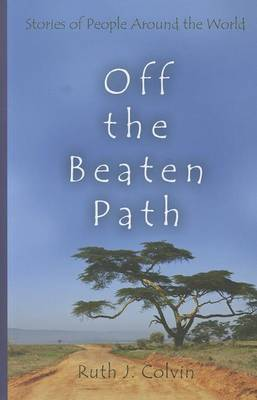 Off the Beaten Path by Ruth Colvin