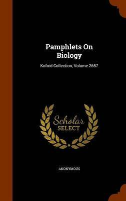Pamphlets on Biology by * Anonymous