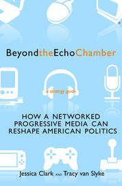 Beyond The Echo Chamber by Jessica Clark image