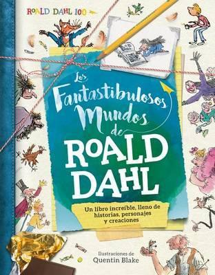 Los Fantastibulosos Mundos de Roald Dahl by Roal Dahl image