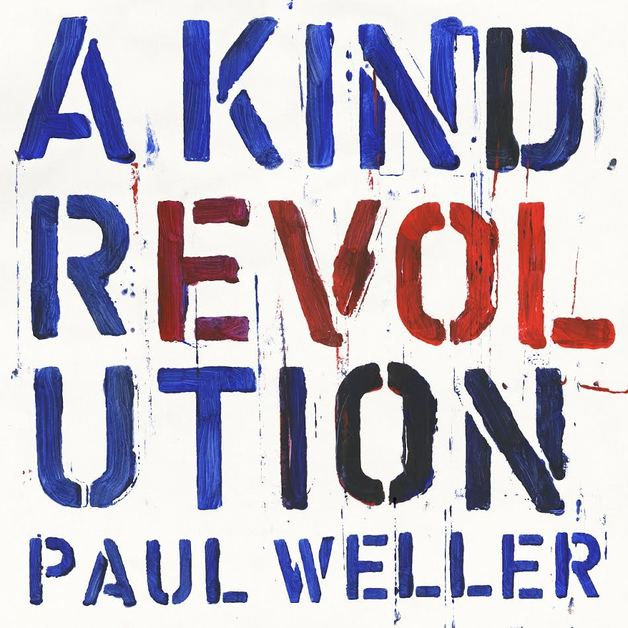 A Kind Revolution by Paul Weller