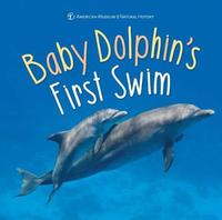 Baby Dolphin's First Swim by American Museum of Natural History image