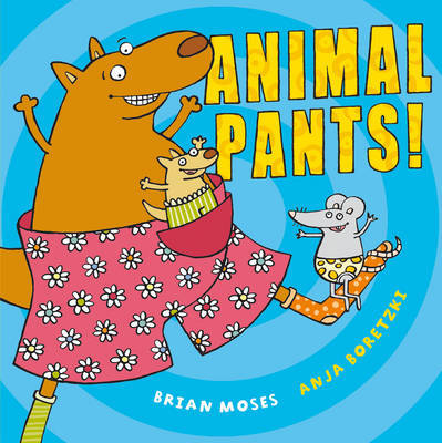 Animal Pants by Brian Moses image
