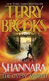 The Gypsy Morph (Genesis of Shannara Series #3) by Terry Brooks