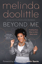 Beyond Me: Finding Your Way to Life's Next Level by Melinda Doolittle image
