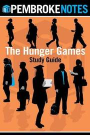 The Hunger Games Study Guide by Pembroke Notes