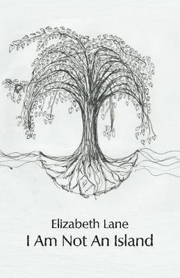 I Am Not an Island by Elizabeth Lane image
