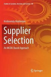 Supplier Selection by Krishnendu Mukherjee