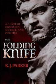 The Folding Knife by K.J. Parker image