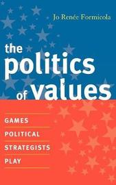 The Politics of Values by Jo Renee Formicola image