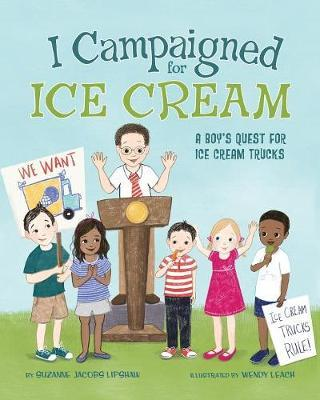 I Campaigned for Ice Cream by Suzanne Jacobs Lipshaw