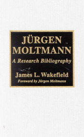 JYrgen Moltmann by James L. Wakefield image