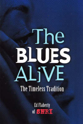 Blues Alive by Ed Flaherty image