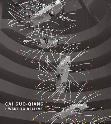 Cai Guo-Qiang: I Want to Believe by Alexandra Munroe image