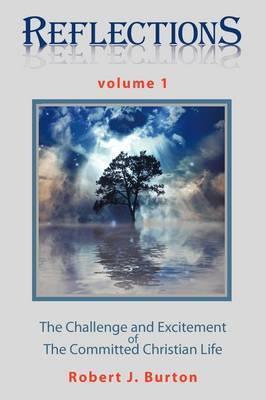 Reflections by Robert J. Burton