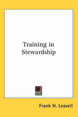 Training in Stewardship by Frank H. Leavell