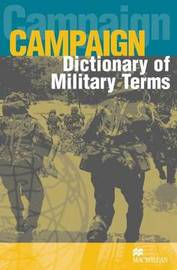 Campaign Military English Dictionary by Richard Bowyer image