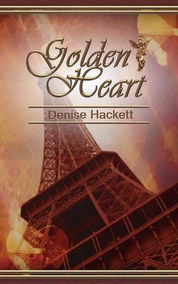 Golden Heart by Denise Hackett image