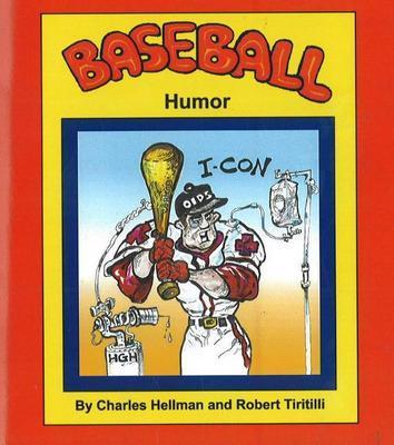 Baseball Humor by Charles Hellman