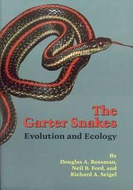 The Garter Snakes by Douglas A. Rossman