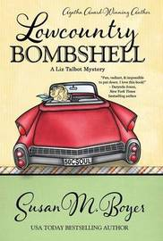 Lowcountry Bombshell by Susan M Boyer