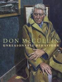 Unreasonable Behaviour by Don McCullin