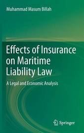 Effects of Insurance on Maritime Liability Law by Muhammad Masum Billah