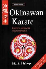 Okinawan Karate by Mark Bishop