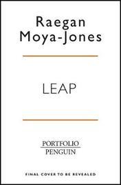 Leap and the Net Appears by Raegan Moya-Jones