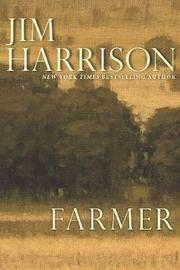 Farmer by Jim Harrison