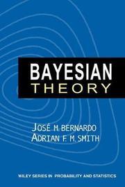 Bayesian Theory by Jose M. Bernardo