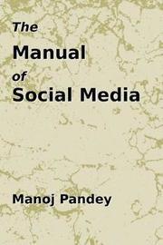 The Manual of Social Media by Manoj Pandey