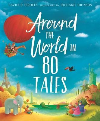 Around the World in 80 Tales by Saviour Pirotta