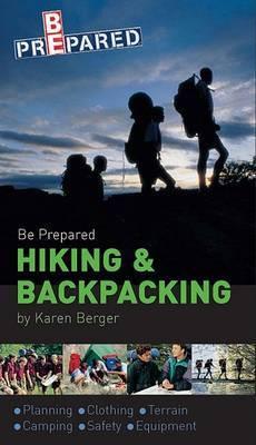 Be Prepared Hiking & Backpacking by Karen Berger image