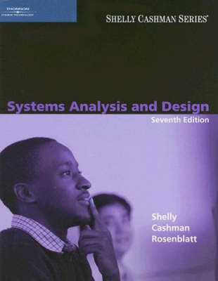 Systems Analysis and Design by Gary B Shelly
