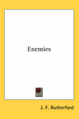 Enemies by J.F. Rutherford
