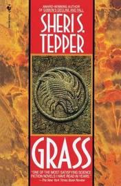 Grass by Sheri S Tepper