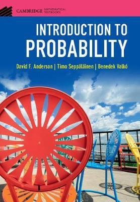 Introduction to Probability by David F Anderson