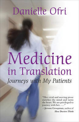 Medicine In Translation by Danielle Ofri image