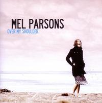 Over My Shoulder by Mel Parsons