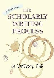 The Scholarly Writing Process by Jo VanEvery image