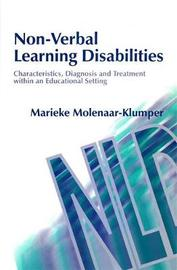 Non-Verbal Learning Disabilities by Marieke Molenaar-Klumper