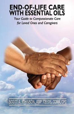 End-Of-Life Care with Essential Oils by Dr Scott a Johnson image