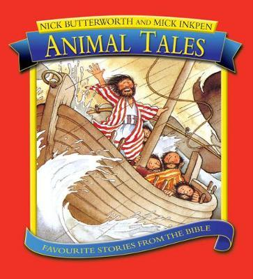 Animal Tales by Nick Butterworth