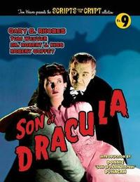 Son of Dracula by Gary D. Rhodes