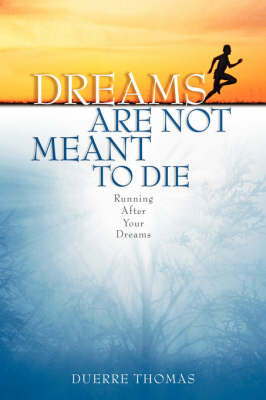 Dreams Are Not Meant to Die by Duerre Thomas image