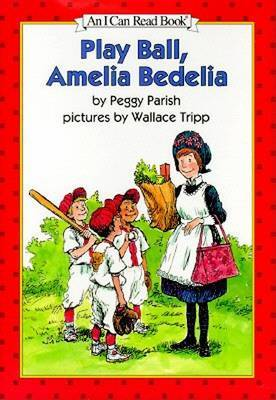 Play Ball, Amelia Bedelia by Peggy Parish image