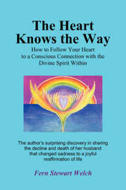The Heart Knows the Way by Fern Stewart Welch image