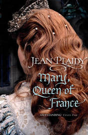 Mary, Queen of France by Jean Plaidy image