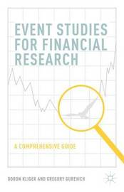 Event Studies for Financial Research by Doron Kliger